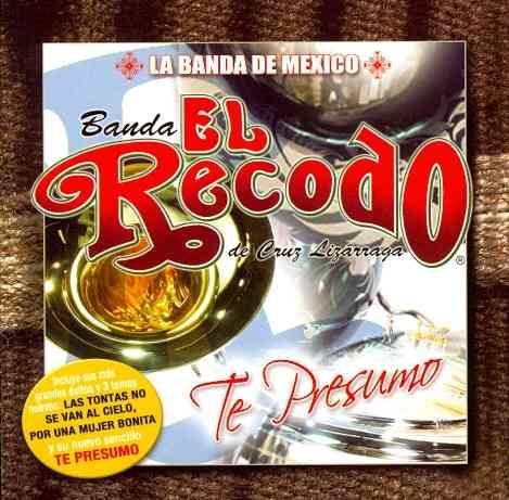 TE PRESUMO BY BANDA EL RECODO (CD)